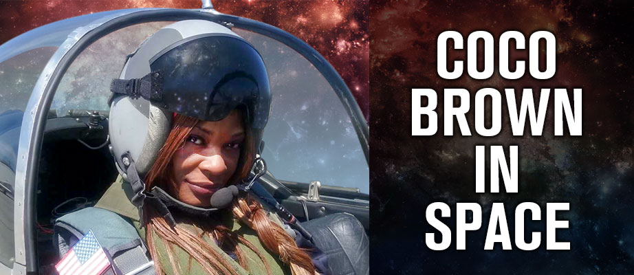 Coco Brown in Space!
