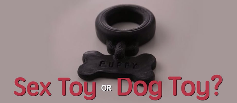 Sex Toy or Dog Toy?