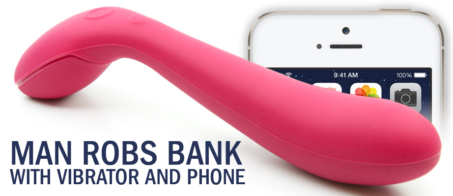 Man Robs Bank with Vibrator and Phone