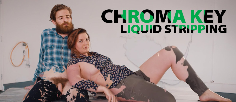 Chroma Key Liquid Stripping