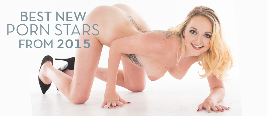 Best New Porn Stars From 2015