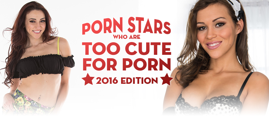 Porn Stars Who Are Too Cute For Porn