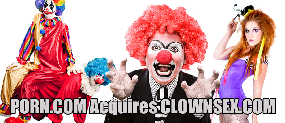 PORN.COM Acquires CLOWNSEX.COM