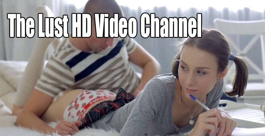 Lust HD Video Channel - at PORN.COM