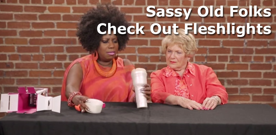 Sassy Old Folks CHeck Out Fleshlights