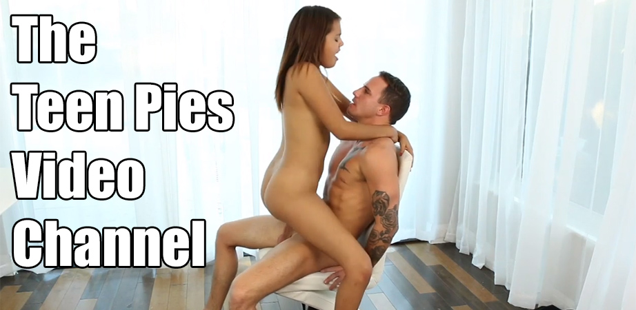 Teen Pies Video Channel - Creampie Sex